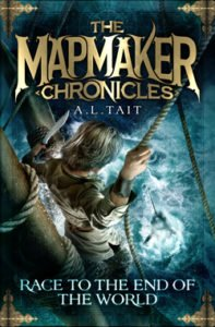 The Mapmaker Chronicles: Race to the end of the world A.L. Tait